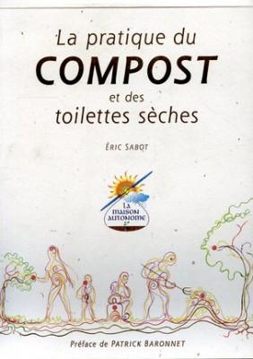pratique du composte et des toilettes séches (la)